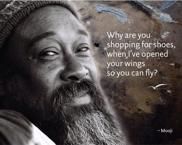 Why are you shopping for shoes, Mooji